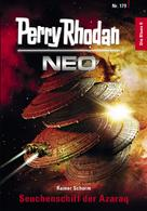 Perry Rhodan: Perry Rhodan Neo 179: Seuchenschiff der Azaraq ★★★★