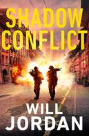 Will Jordan: Shadow Conflict ★★★★★