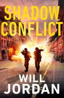 Will Jordan: Shadow Conflict ★★★★★
