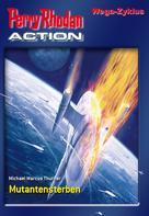Michael Marcus Thurner: Perry Rhodan-Action 3: Wega Zyklus