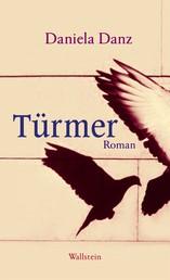 Türmer - Roman