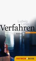 Ludwig Laher: Verfahren ★★★