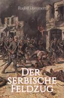 Rudolf Dammert: Der serbische Feldzug ★★★