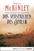 Tamara McKinley: Das Versprechen des Opals ★★★★