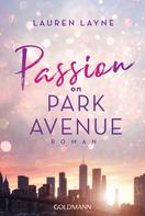 Lauren Layne: Passion on Park Avenue ★★★★