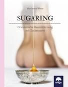 Marianne Weiss: Sugaring ★★