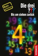 Kari Erlhoff: Die drei ??? Bis um sieben zurück (drei Fragezeichen) ★★★