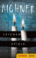 Bernhard Aichner: Leichenspiele ★★★★