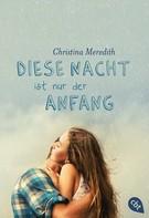 Christina Meredith: Diese Nacht ist nur der Anfang ★★★
