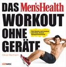 Oliver Bertram: Das Men's Health Workout ohne Geräte ★★★