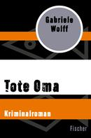 Gabriele Wolff: Tote Oma ★★★★