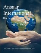 Andrea Mohamed Hamroune: Ansaar International