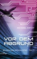 Michael Hirtzy: Vor dem Abgrund ★★★★