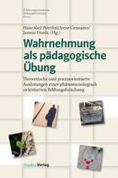 Hans Karl Peterlini: Wahrnehmung als pädagogische Übung