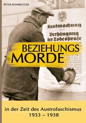 Beziehungsmorde in der Zeit des Austrofaschismus - 1933 - 1938