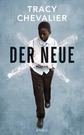 Tracy Chevalier: Der Neue ★★★★