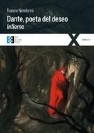 Franco Nembrini: Dante, poeta del deseo. Infierno