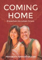 Coming Home - Erwachen ins Leben hinein