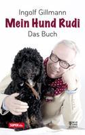 Ingolf Gillmann: Mein Hund Rudi ★★★