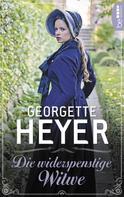Georgette Heyer: Die widerspenstige Witwe ★★★★