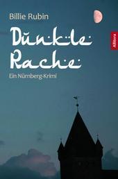 Dunkle Rache - Ein Nürnberg-Krimi