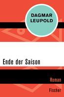Dagmar Leupold: Ende der Saison ★★★★
