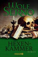 Wolf Serno: Hexenkammer ★★★★