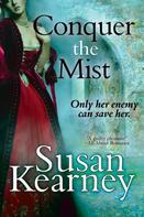 Susan Kearney: Conquer the Mist