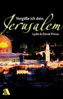 Derek Prince: Vergäße ich dein, Jerusalem ★★★★★
