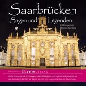 Saarbrücken Sagen und Legenden - Stadtsagen Saarbrücken