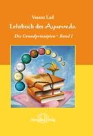 Vasant Lad: Lehrbuch des Ayurveda - Band 1- E-Book