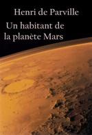 Henri de Parville: Un habitant de la planète Mars