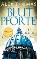 Alex Thomas: Blutpforte 2 ★★★★