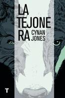 Cynan Jones: La tejonera