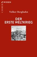 Volker Berghahn: Der Erste Weltkrieg ★★★