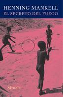 Henning Mankell: El secreto del fuego ★