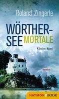 Roland Zingerle: Wörthersee mortale ★★★★