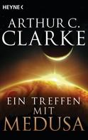 Arthur C. Clarke: Ein Treffen mit Medusa ★★★★