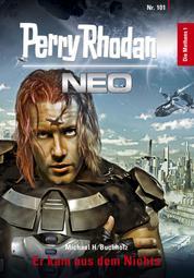 Perry Rhodan Neo 101: Er kam aus dem Nichts - Staffel: Die Methans 1 von 10