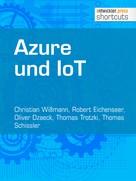 Christian Wißmann: Azure und IoT
