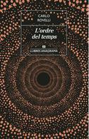 Carlo Rovelli: L'ordre del temps
