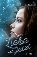 Liz Kessler: Meine Liebe ist jetzt ★★★★