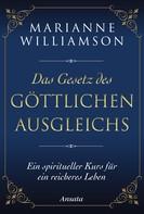 Marianne Williamson: Das Gesetz des göttlichen Ausgleichs ★★★★