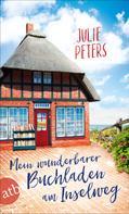 Julie Peters: Mein wunderbarer Buchladen am Inselweg ★★★★