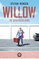 Stefan Rensch: Willow in Deutschland ★★★★