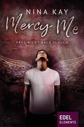 Mercy Me - Frag nicht nach Schuld