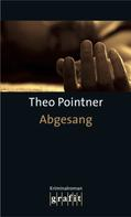 Theo Pointner: Abgesang ★★★★