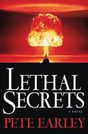 Pete Earley: Lethal Secrets