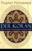 Prophet Mohammed: Der Koran - Zwei deutsche Übersetzungen in einem Buch ★