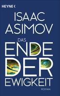 Isaac Asimov: Das Ende der Ewigkeit ★★★★★